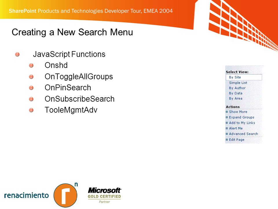 Creating a New Search Menu JavaScript Functions Onshd OnToggleAllGroups OnPinSearch OnSubscribeSearch TooleMgmtAdv