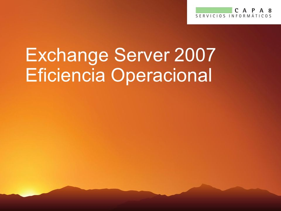 Exchange Server 2007 Eficiencia Operacional