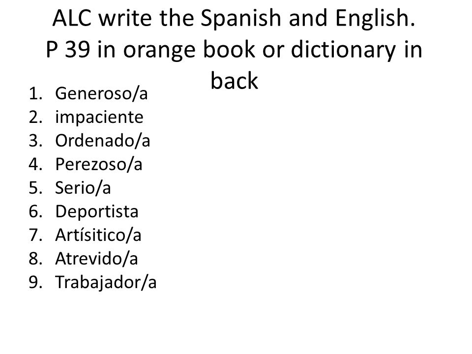ALC write the Spanish and English.
