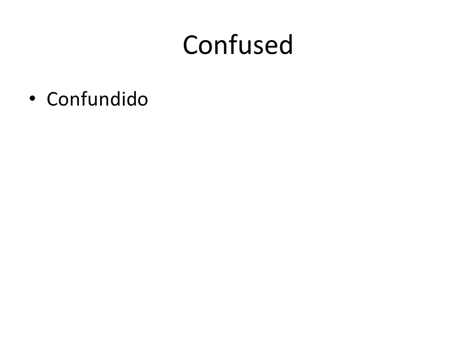 Confused Confundido