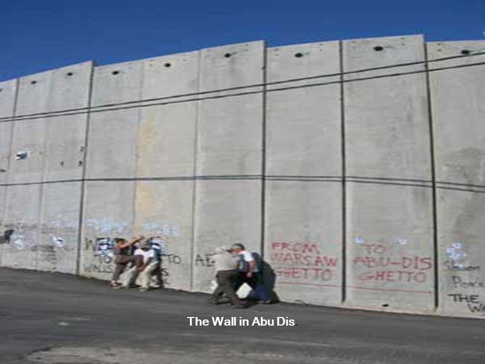 The Wall in Abu Dis.