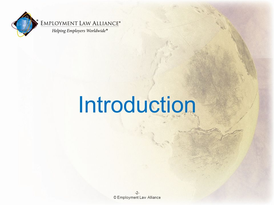 Introduction -2- © Employment Law Alliance