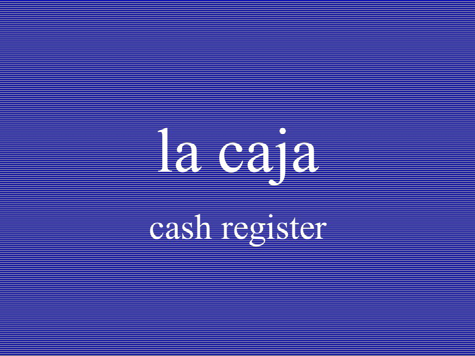 la caja cash register