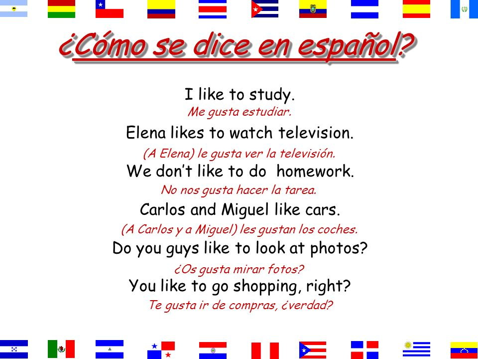 ¿Cómo se dice. They like history and spanish. History and Spanish are pleasing to them.