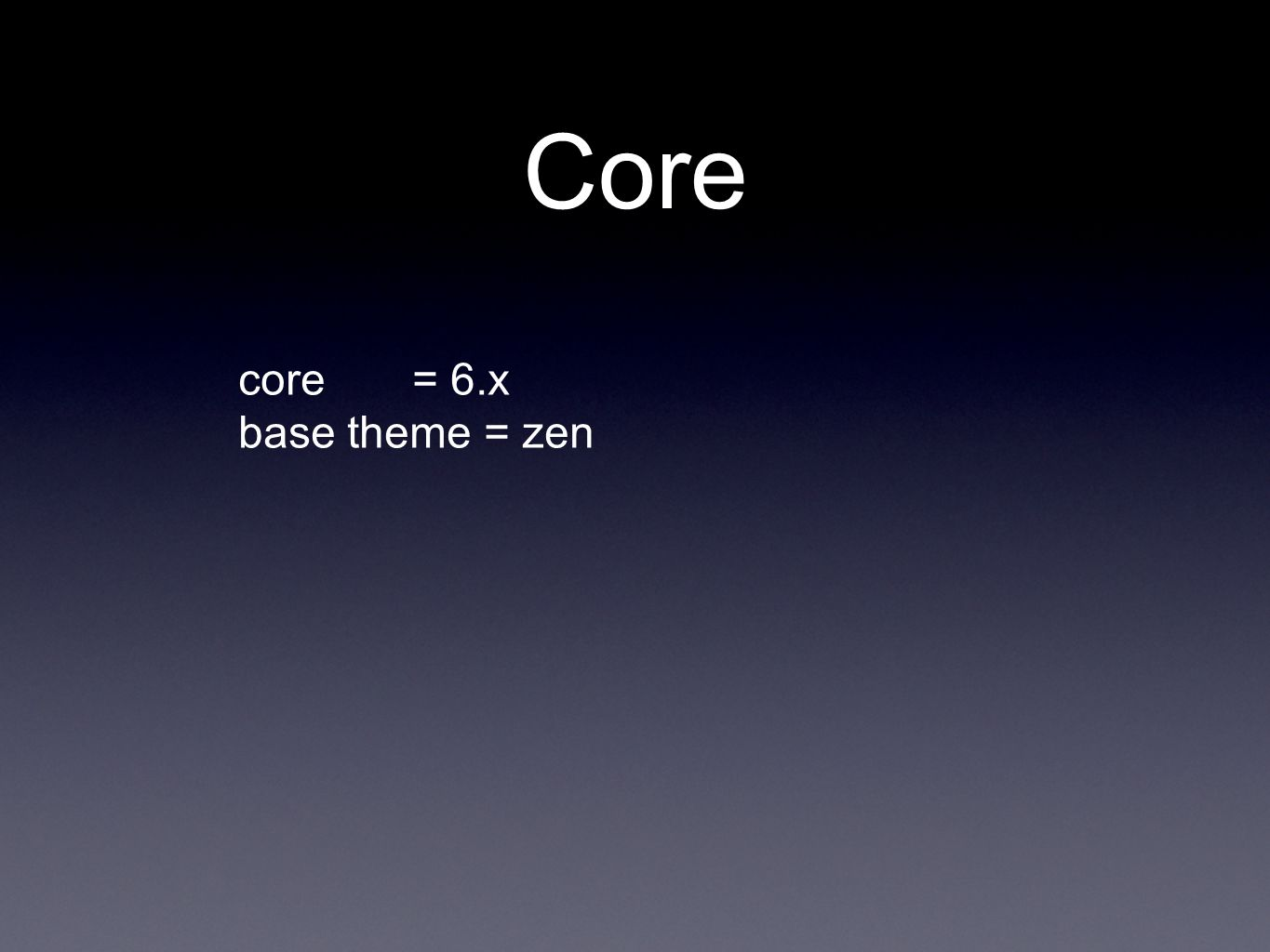 Core core = 6.x base theme = zen