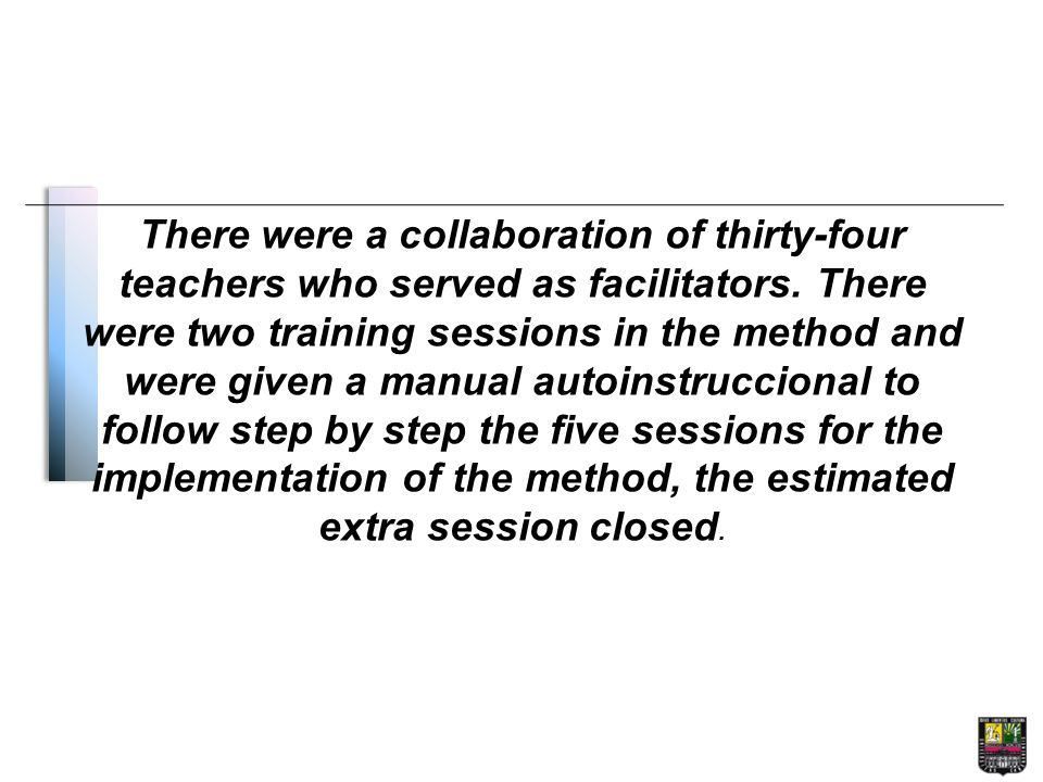 There were a collaboration of thirty-four teachers who served as facilitators.