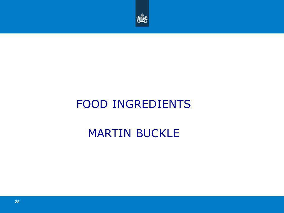 FOOD INGREDIENTS MARTIN BUCKLE 25