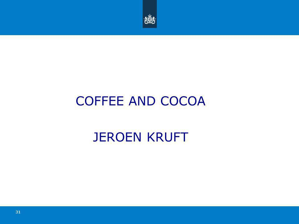 COFFEE AND COCOA JEROEN KRUFT 31