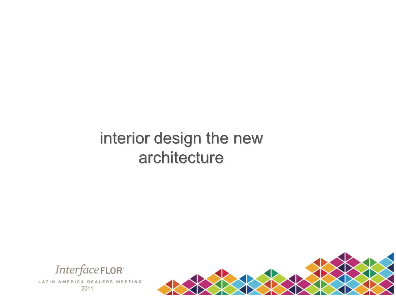 interior design the new architecture