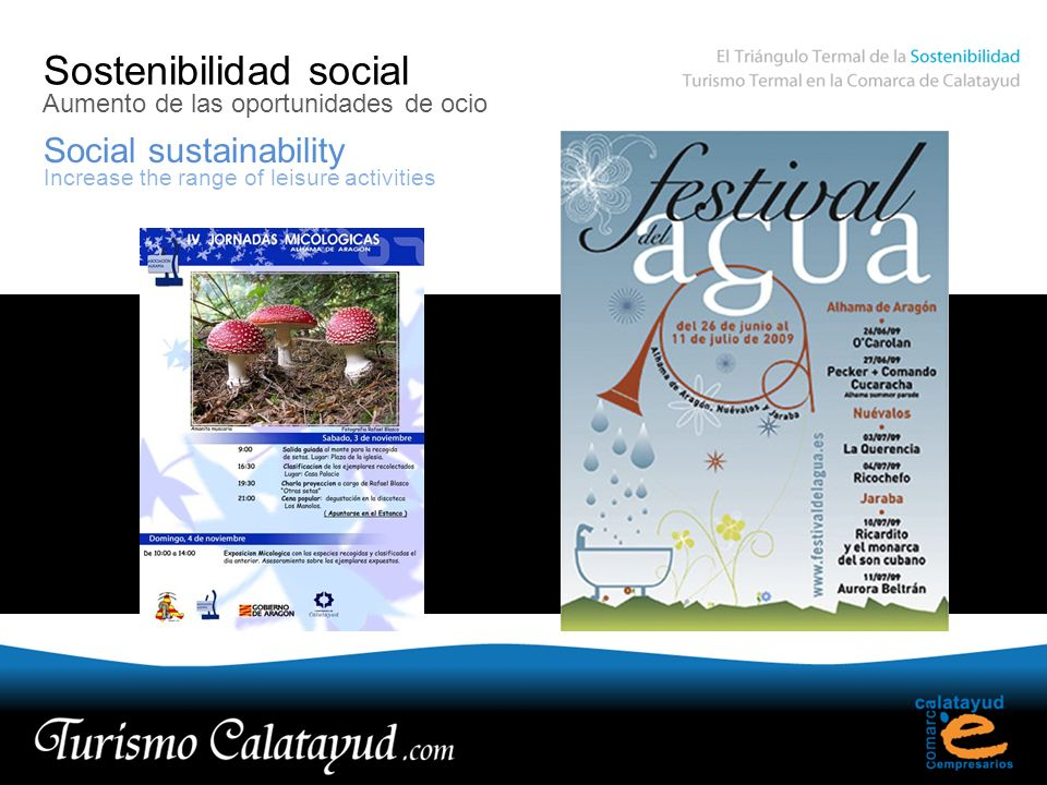 Sostenibilidad social Social sustainability Aumento de las oportunidades de ocio Increase the range of leisure activities