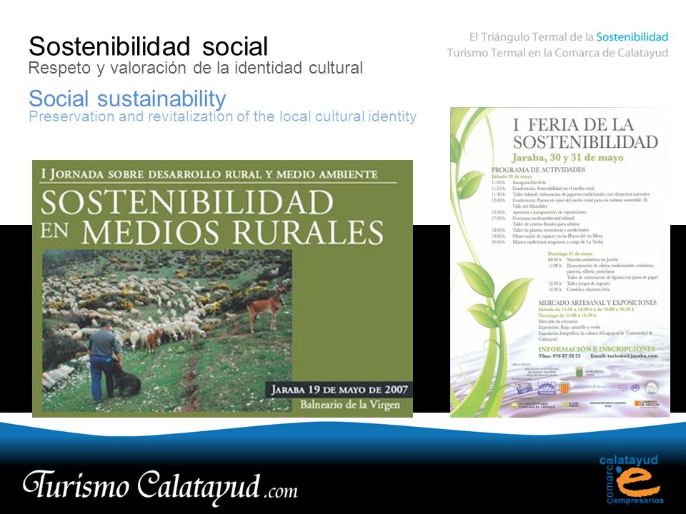 Sostenibilidad social Social sustainability Respeto y valoración de la identidad cultural Preservation and revitalization of the local cultural identity