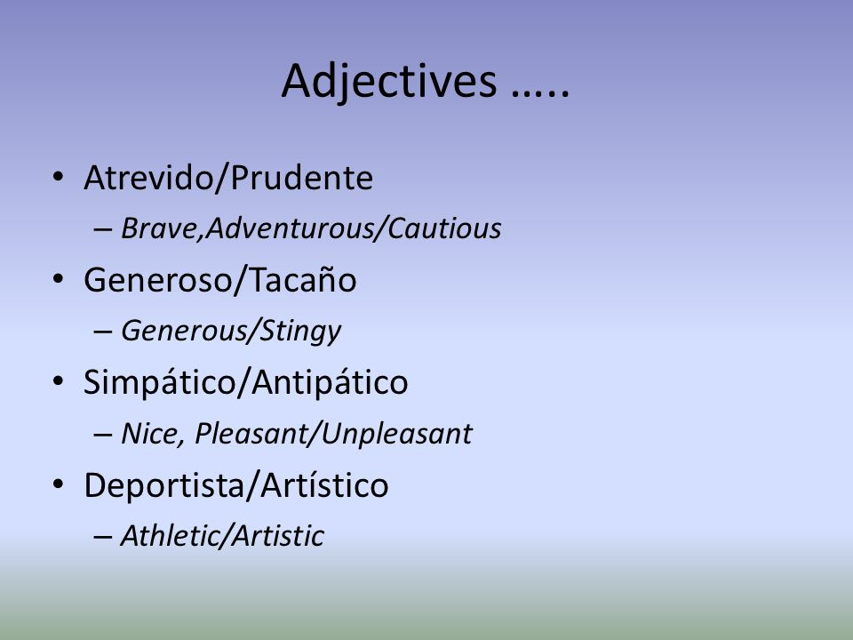 Adjectives …..