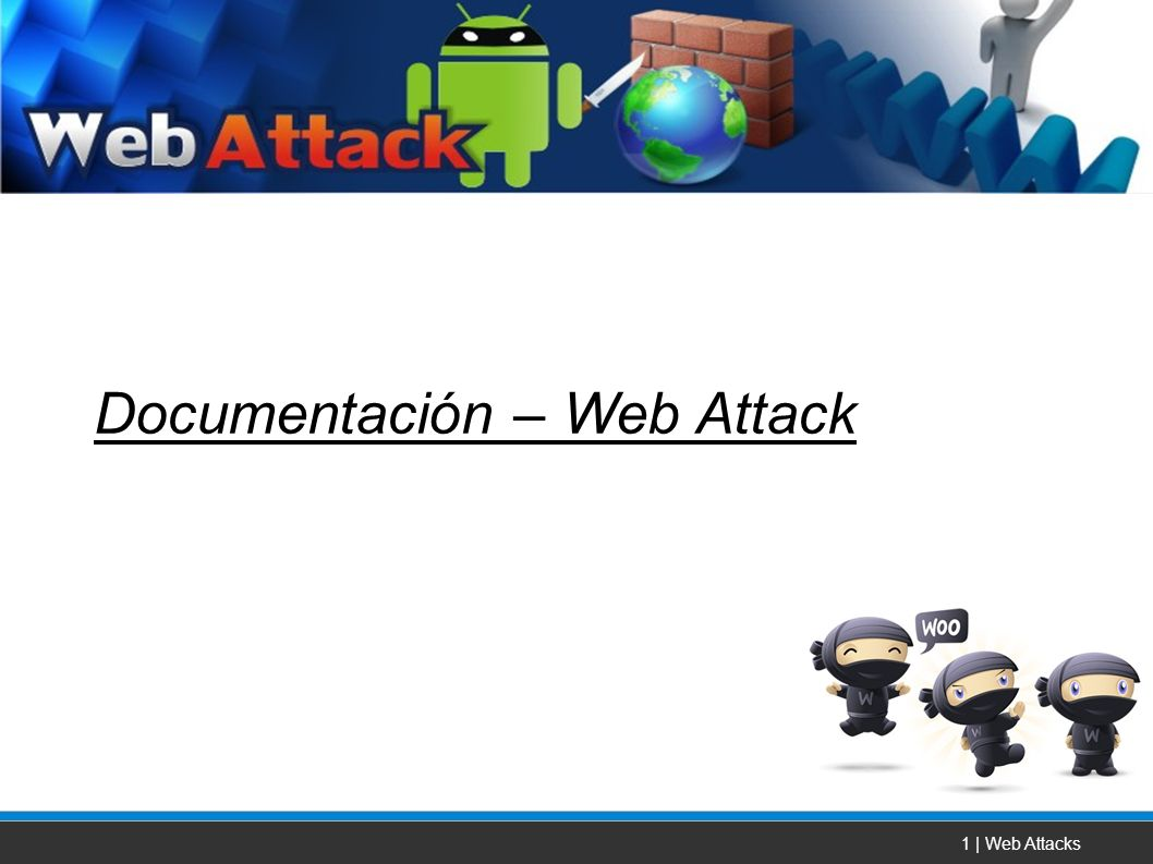 1 | Web Attacks Documentación – Web Attack