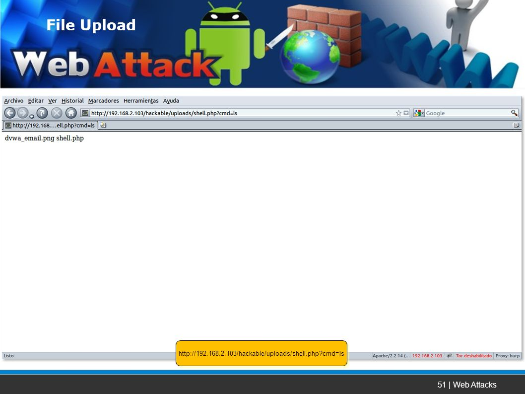 51 | Web Attacks   cmd=ls File Upload