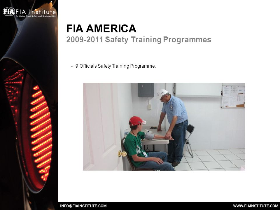 FIA AMERICA Safety Training Programmes - 9 Officials Safety Training Programme.
