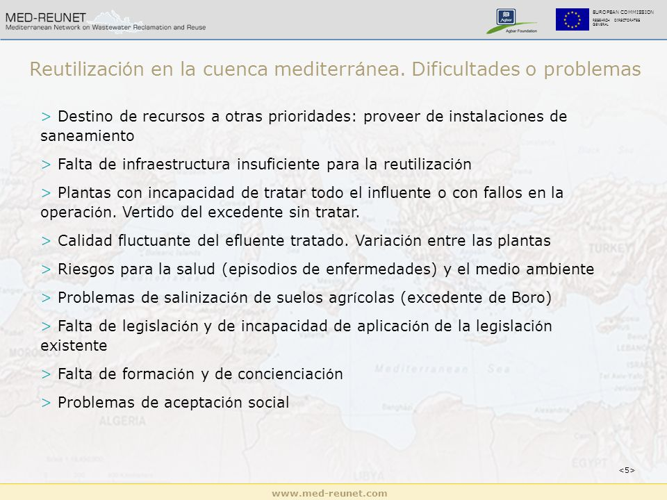 EUROPEAN COMMISSION RESEARCH DIRECTORATES GENERAL Reutilizaci ó n en la cuenca mediterr á nea.