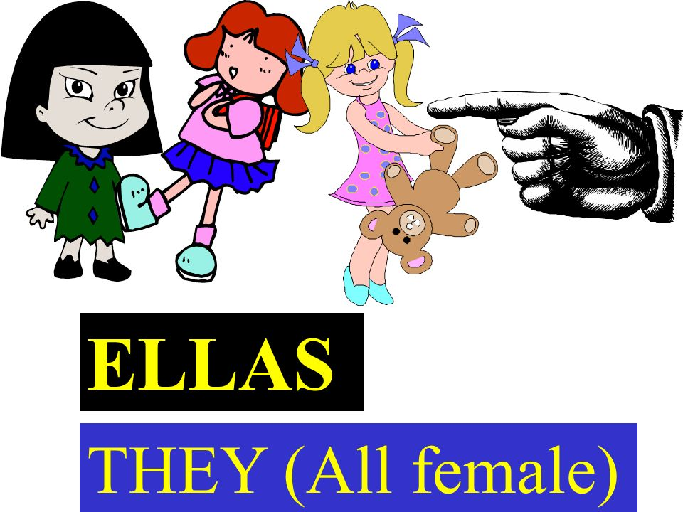 ELLAS THEY (All female)
