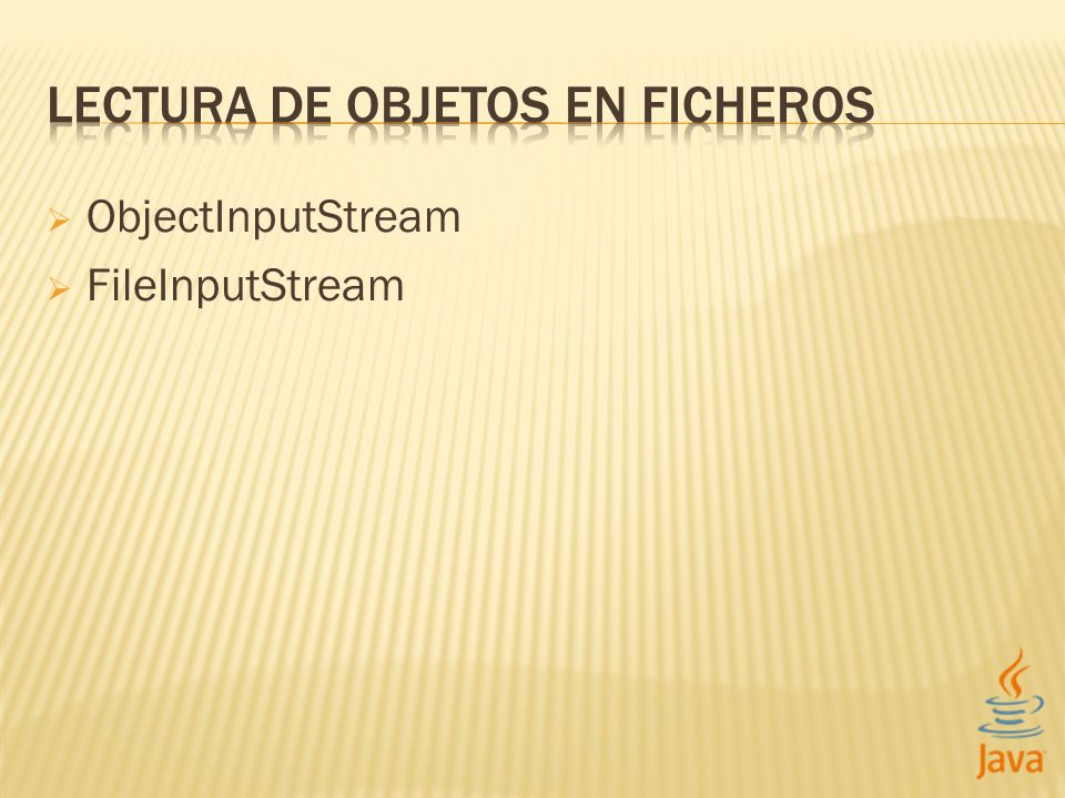 ObjectInputStream FileInputStream