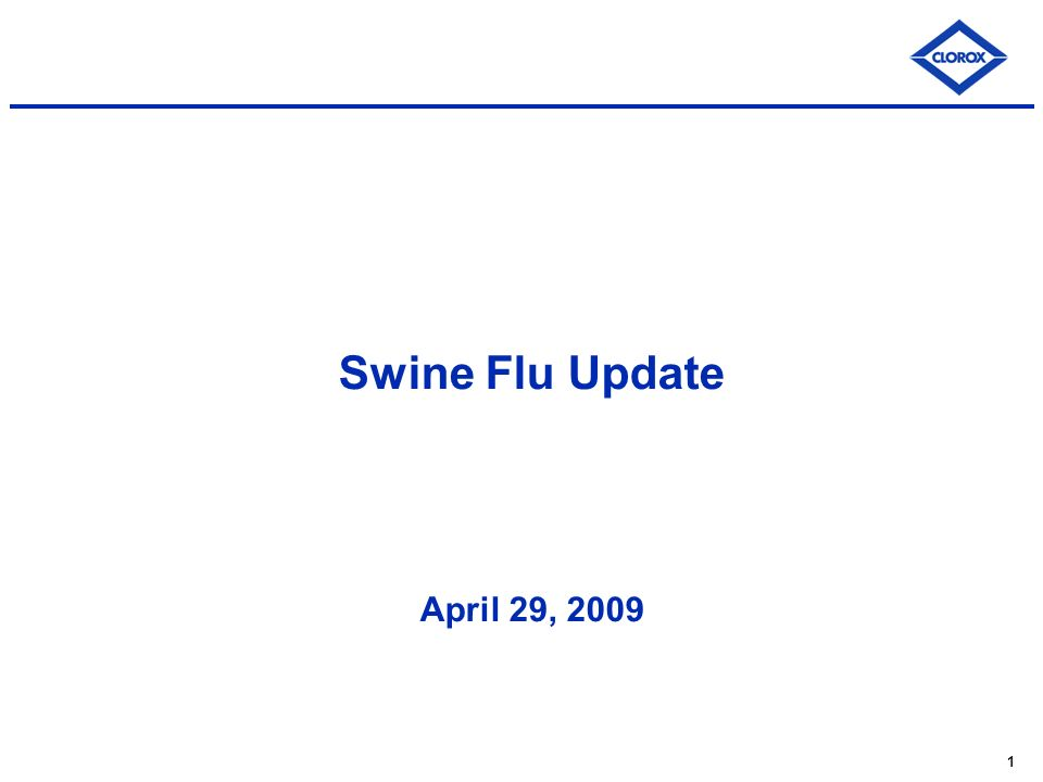 1 Swine Flu Update April 29, 2009