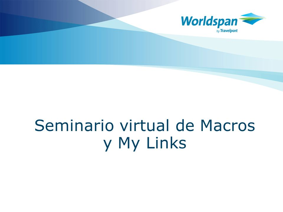 Seminario virtual de Macros y My Links