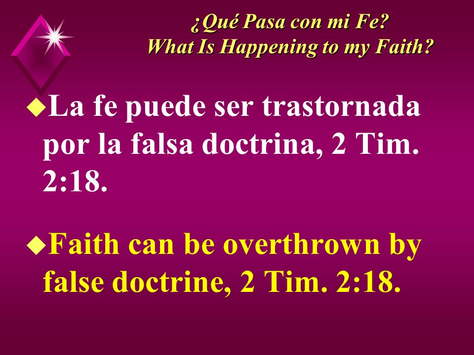 ¿Qué Pasa con mi Fe. What Is Happening to my Faith.