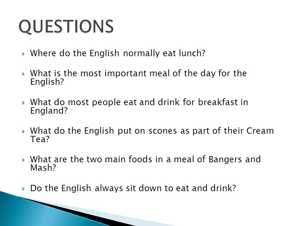 Where do the English normally eat lunch.