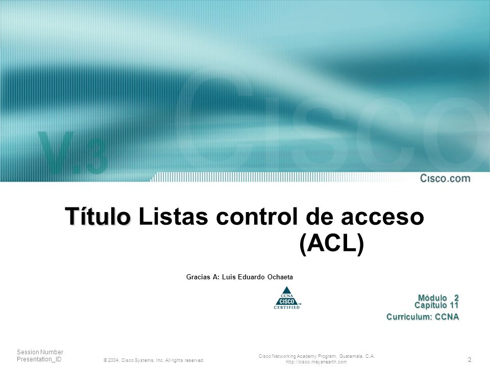 2 © 2004, Cisco Systems, Inc. All rights reserved.