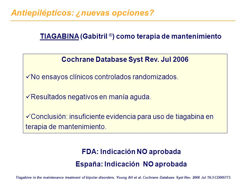 Tiagabine in the maintenance treatment of bipolar disorders.