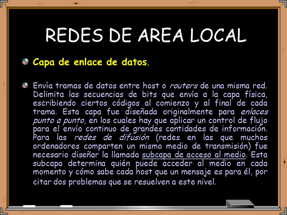 REDES DE AREA LOCAL Capa de enlace de datos.