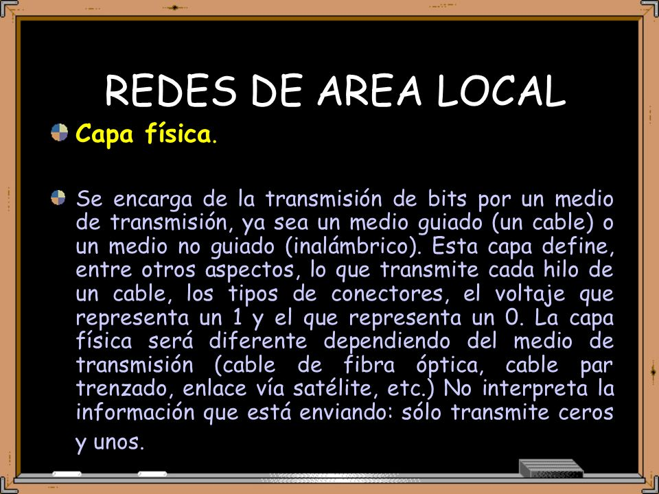 REDES DE AREA LOCAL Capa física.