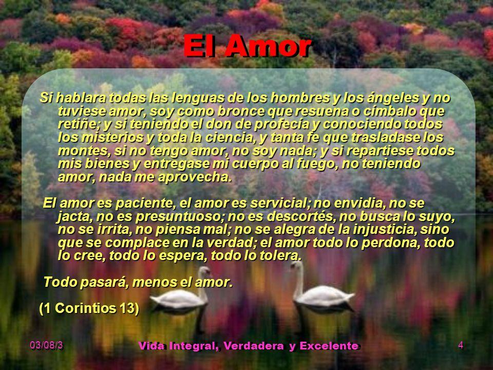 03/08/3 Vida Integral, Verdadera y Excelente 1 Crecer y Vivir ...