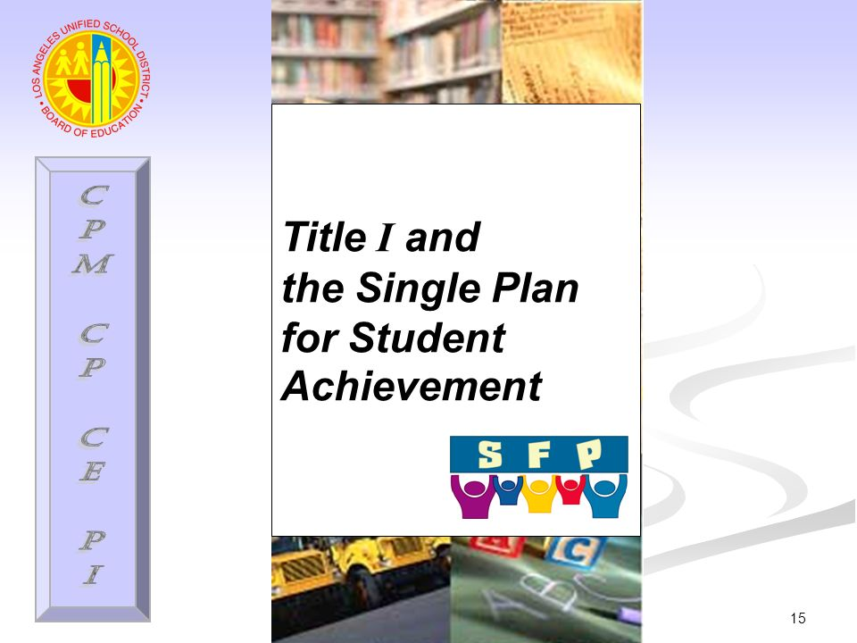 15 Title I and the Single Plan for Student Achievement