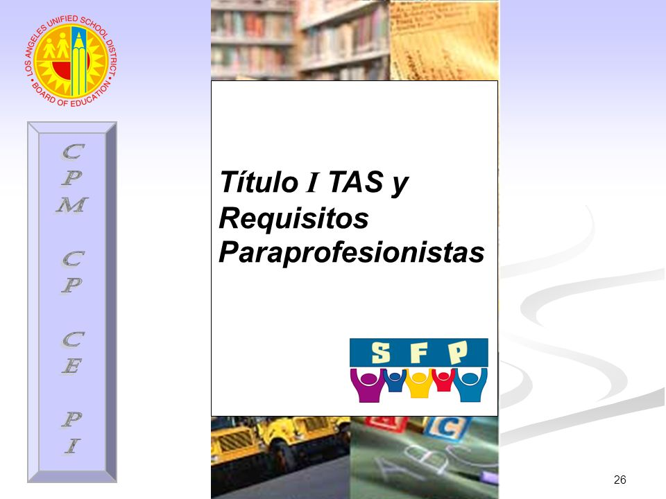 26 Título I TAS y Requisitos Paraprofesionistas