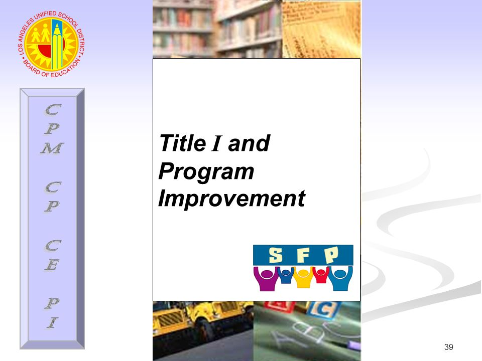 39 Title I and Program Improvement