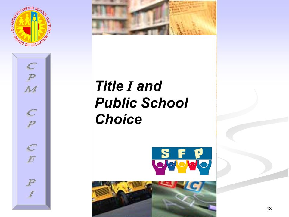 43 Title I and Public School Choice