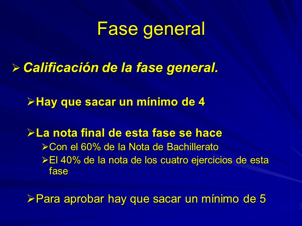 Fase general Calificación de la fase general. Calificación de la fase general.