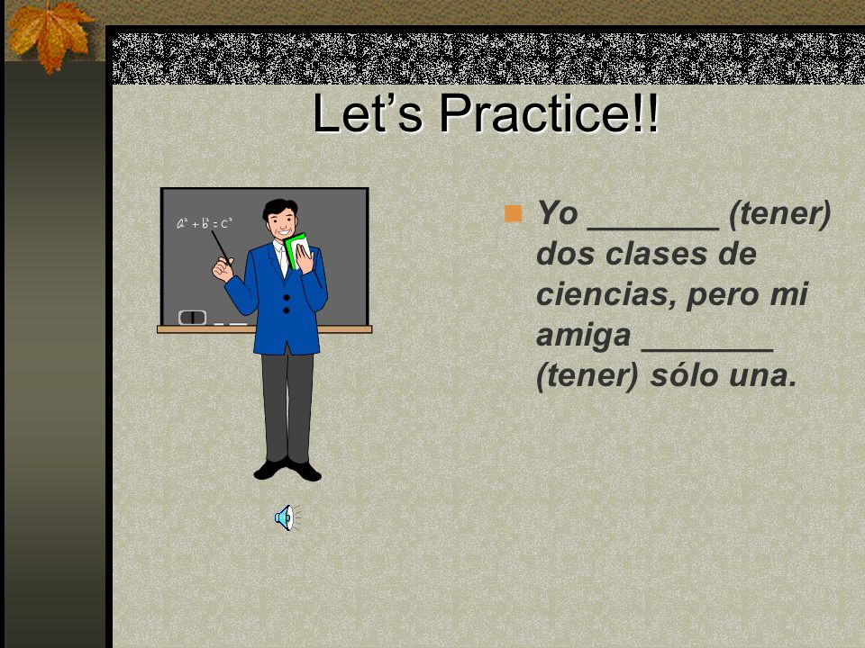 Arrrggghhh! Thats a lot to remember, but for right now just learn tener as an irregular verb.