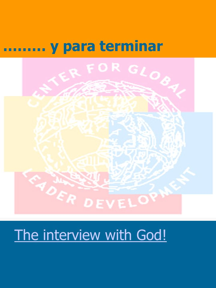 ……… y para terminar The interview with God!