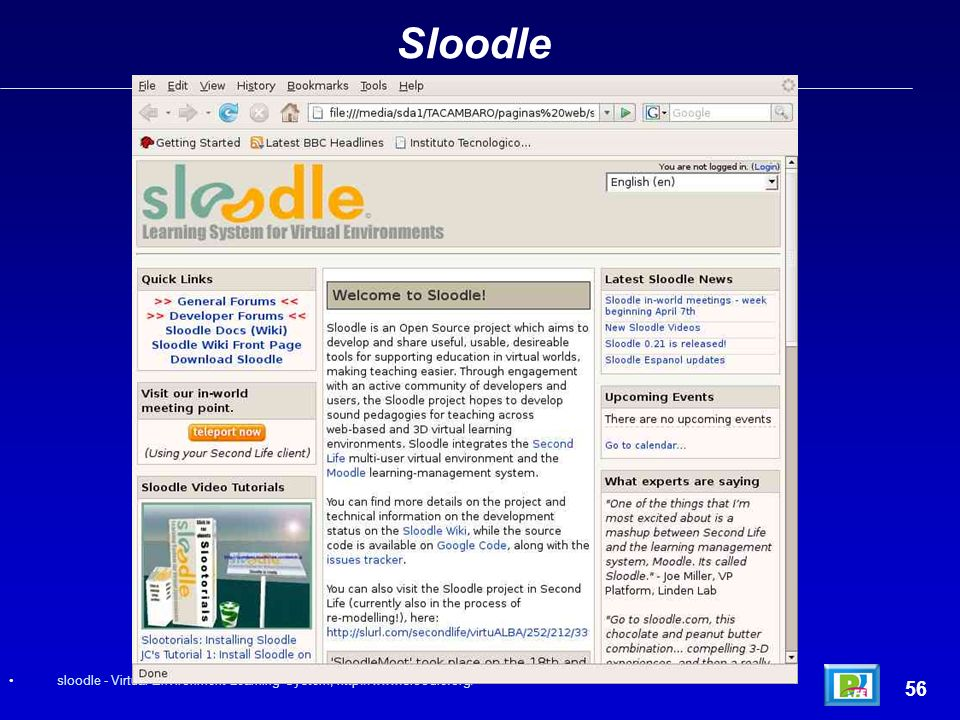 Sloodle 56 sloodle - Virtual Environment Learning System, http://www.sloodle.org/