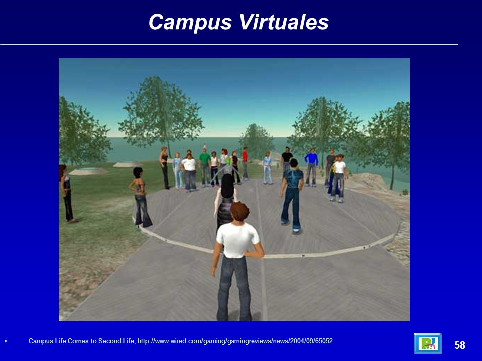 Campus Virtuales 58 Campus Life Comes to Second Life, http://www.wired.com/gaming/gamingreviews/news/2004/09/65052
