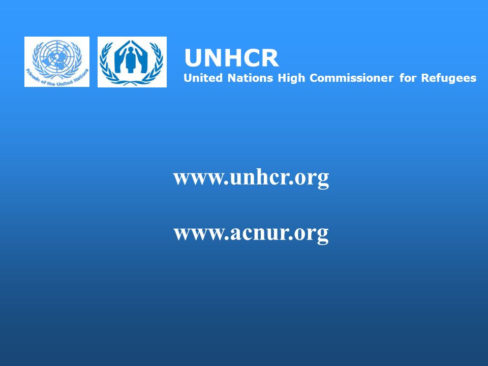 UNHCR United Nations High Commissioner for Refugees www.unhcr.org www.acnur.org