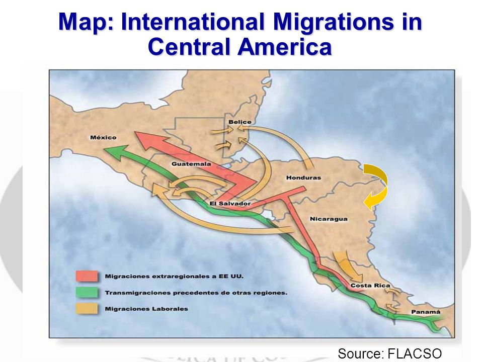 Map: International Migrations in Central America Source: FLACSO