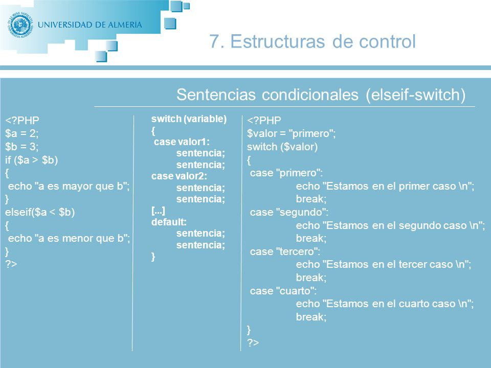Sentencias condicionales (elseif-switch) 7.