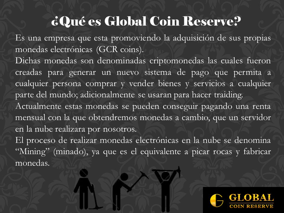 ¿Qué es Global Coin Reserve.