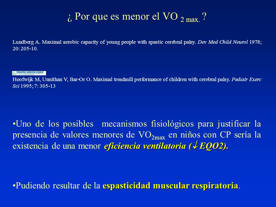 Lundberg A. Maximal aerobic capacity of young people with spastic cerebral palsy.