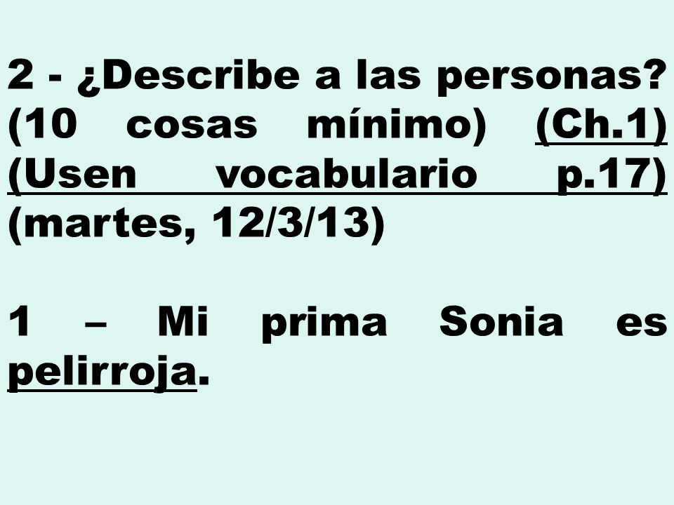 2 - ¿Describe a las personas.
