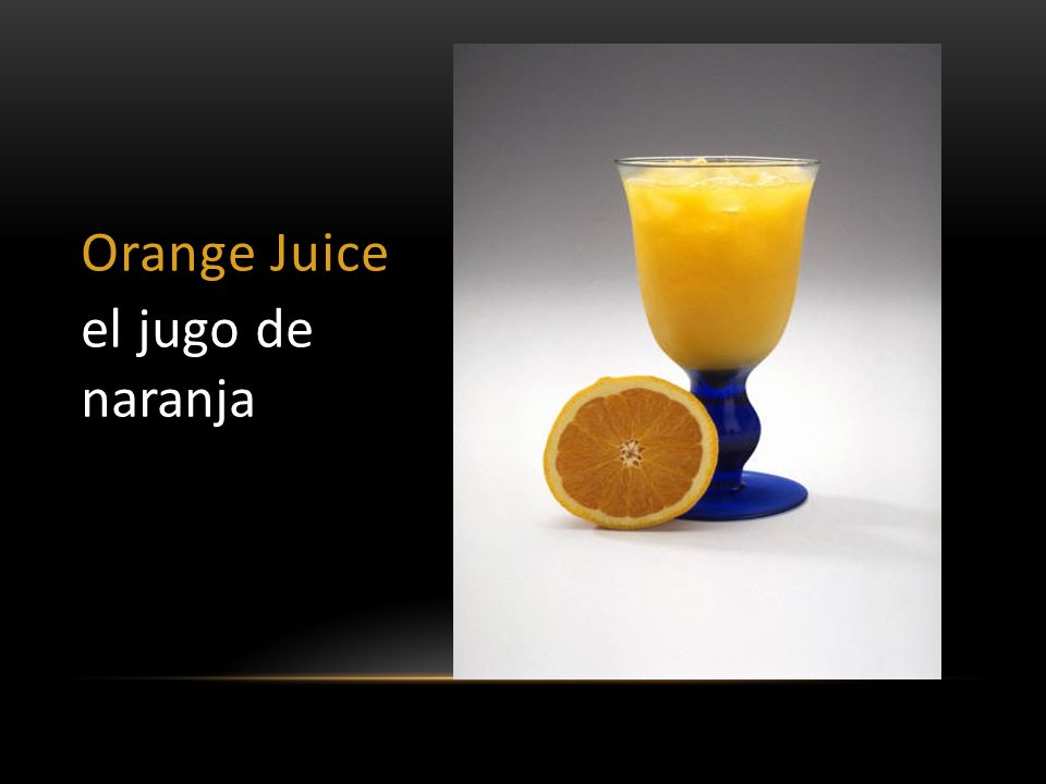 Orange Juice el jugo de naranja