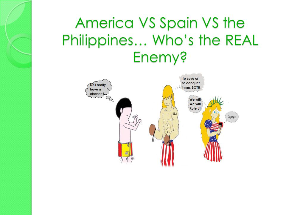 America VS Spain VS the Philippines… Who's the REAL Enemy