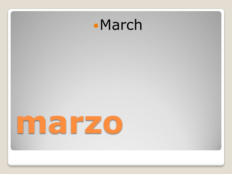 marzo March