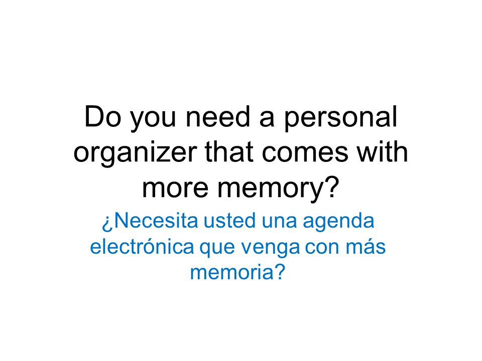 Do you need a personal organizer that comes with more memory.